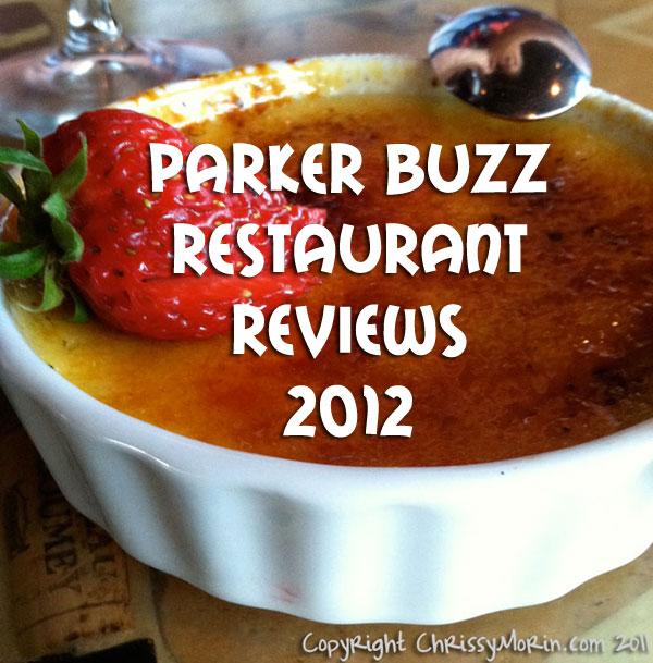 parker buzz parker co restaurant reviews 2012