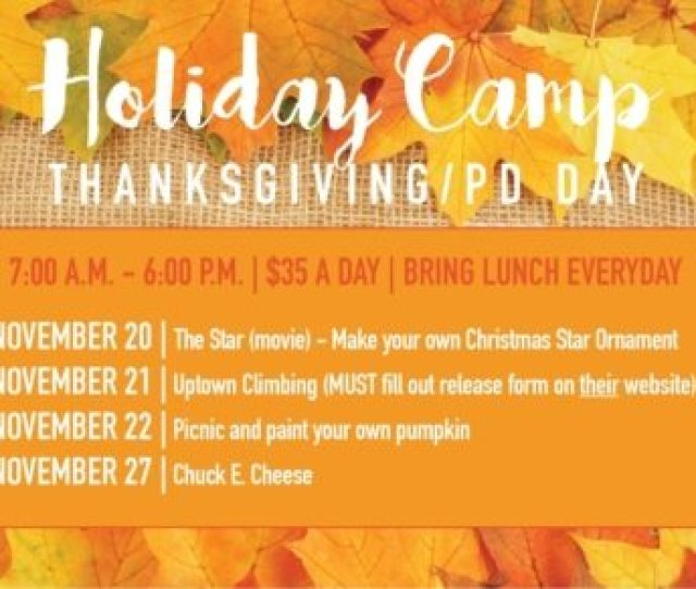 Thanksgiving Break Holiday Camp