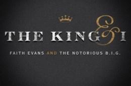 Faith Evans Notorious B.I.G. The King & I