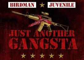 Birdman and Juvenile Just Another Gangsta album