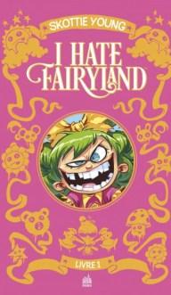 I hate fairyland intégrale tome 1 couverture blog littéraire Parlons fiction