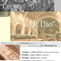 """""""L'opera di Dio"""" terzo ciclo di catechesi dedicato alla Regola di San Benedetto"""