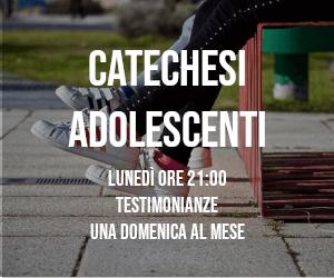 Catechesi adolescenti