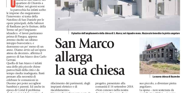 La Vita Cattolica: San Marco allarga la sua chiesa