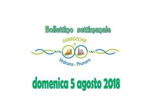 Bollettino Vedrana – Prunaro 5 agosto 2018