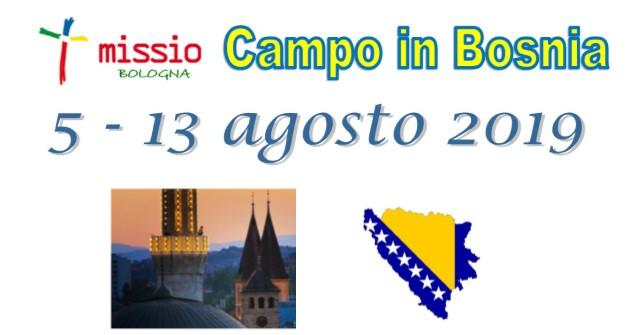 Campo in Bosnia 5 – 13 agosto 2019