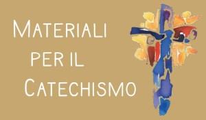 Materiali per il catechismo