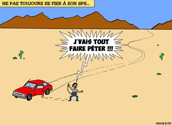 Ne pas toujours se fier à son GPS