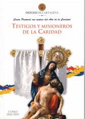 Carta Pastoral.Testigos y misioneros de la Caridad