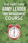 the part-time army leader time management course
