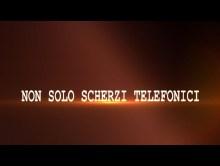 1 PUNTATA NON SOLO SCHERZI TELEFONICI