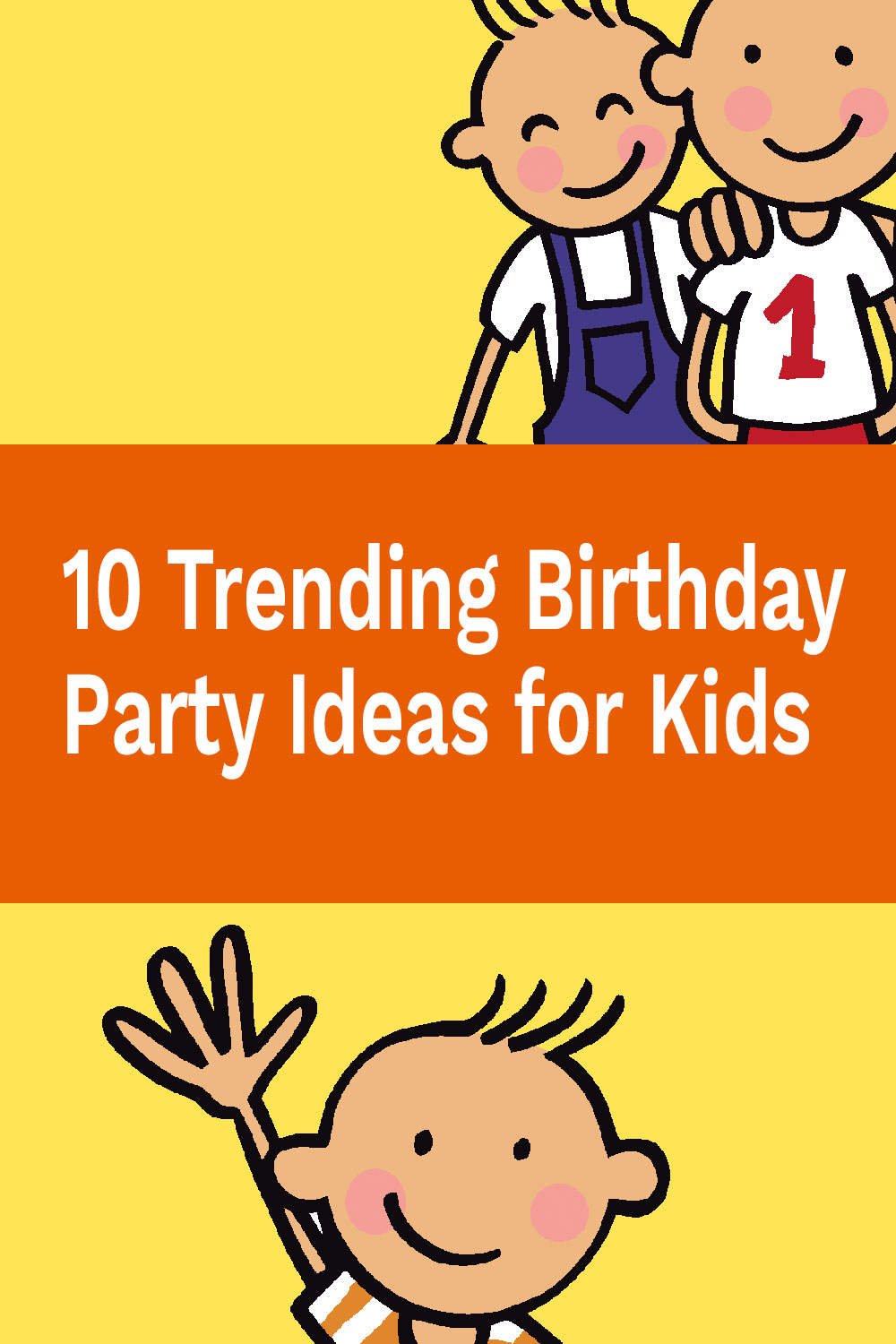 10 Trending Birthday Party Ideas for Kids