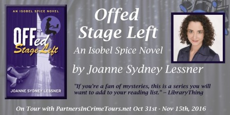 Offed Stage Left by Joanne Sydney Lessner