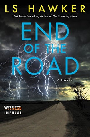 End of the Road by L.S. Hawker