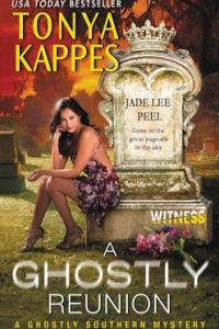 A Ghostly Reunion by Tonya Kappes