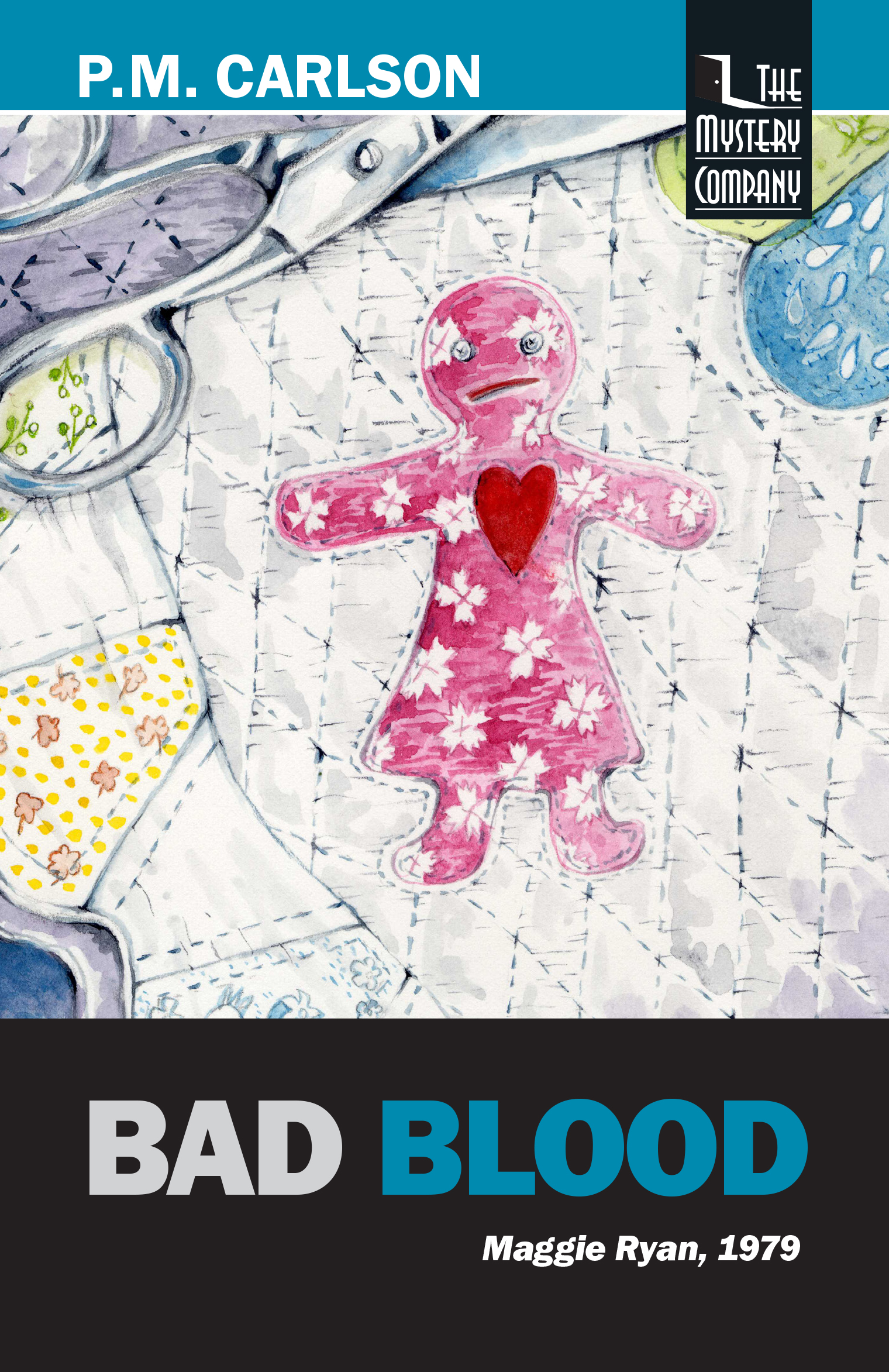 Bad Blood by P.M. Carlson