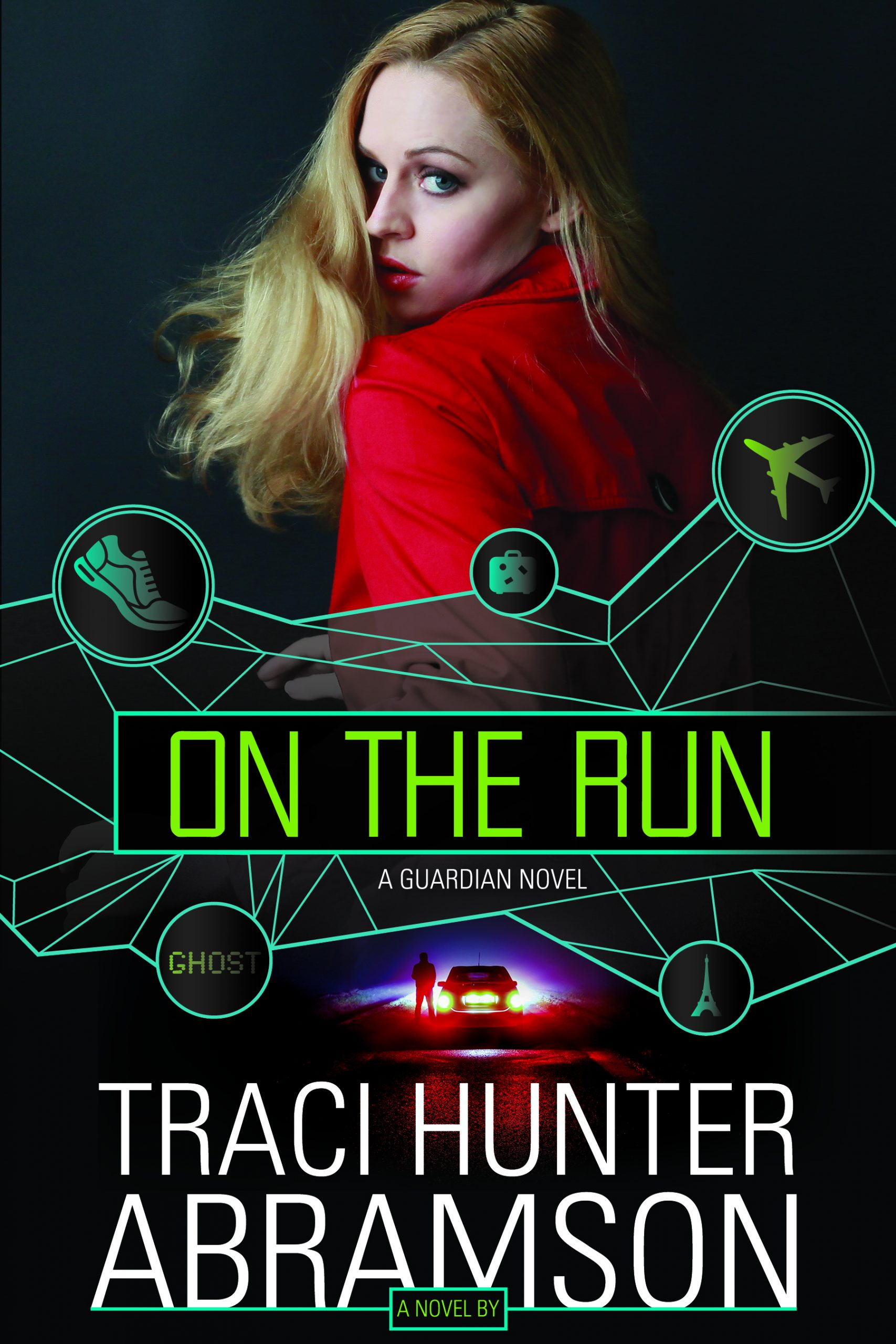 On the Run by Traci Hunter Abramson