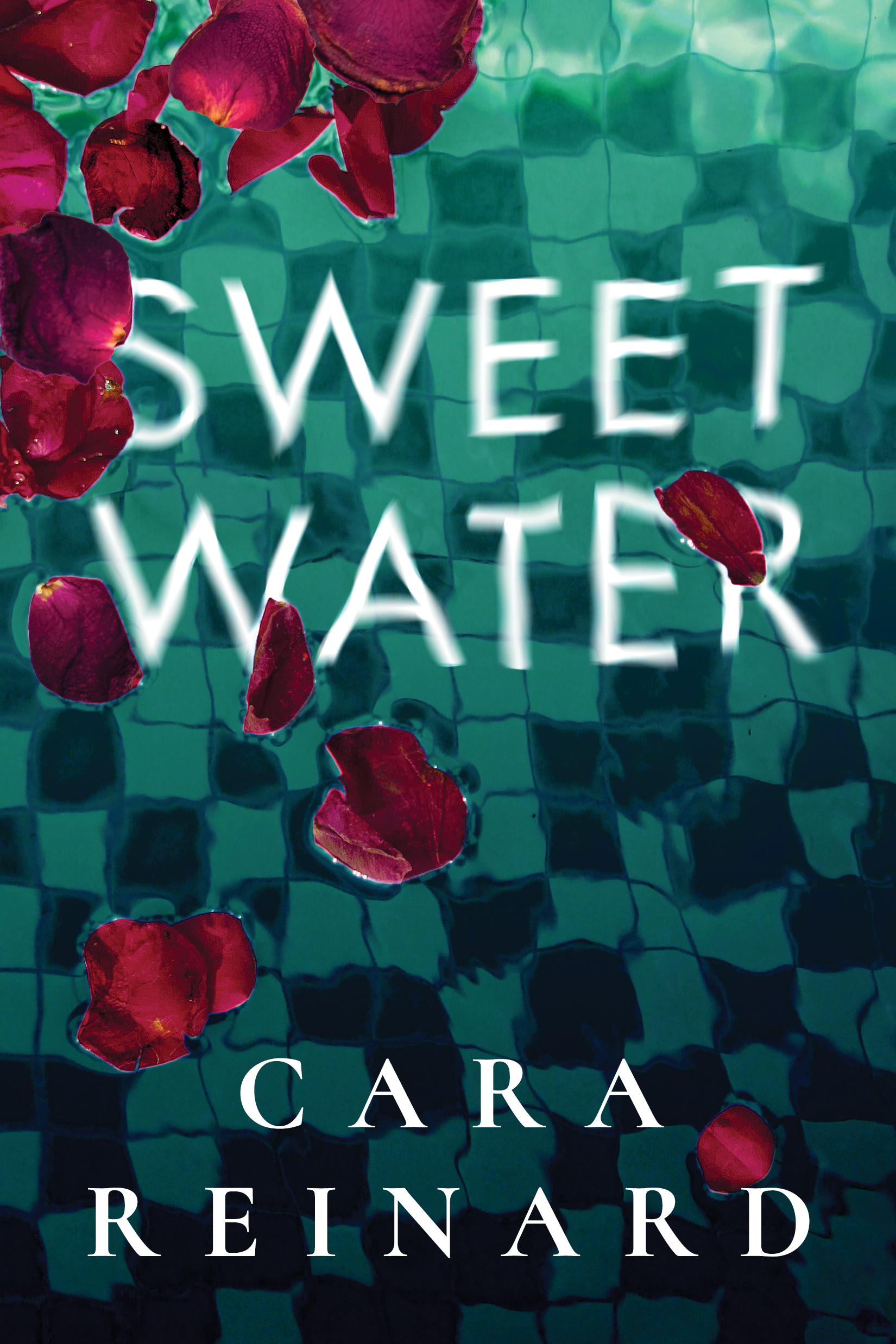 Sweet Water by Cara Reinard
