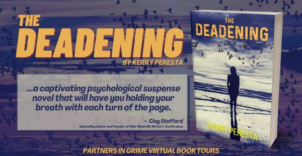 The Deadening by Kelly Peresta Banner