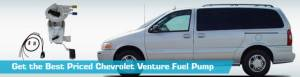 Chevrolet Venture Fuel Pump  Gas Pumps  Replacement