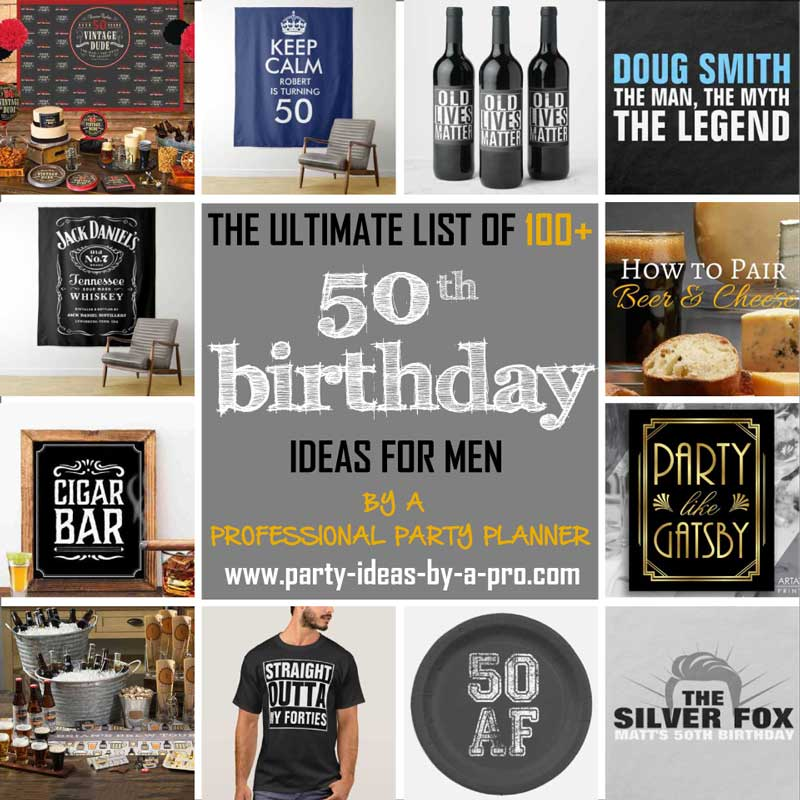 100 Creative 50th Birthday Ideas For Men By A Professional Event Planner