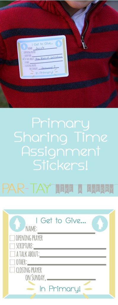 free printable sharing time assignment card stickers I am a child of God primary 2018