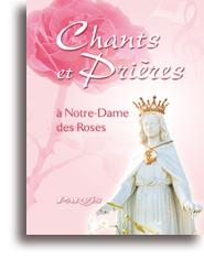 Chants et prières à Notre-Dame des Roses