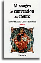 Messages de conversion des coeurs (tome 2)
