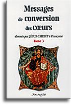 Messages de conversion des coeurs (tome 3)
