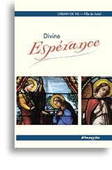 Divine Espérance (Tome 3)