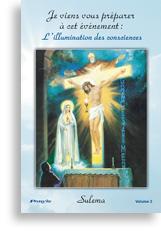 Je viens vous préparer à cet événement: L'illumination des consciences (volume 2)