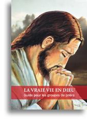La Vraie Vie en Dieu