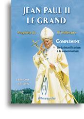 Jean Paul II le Grand (complément)