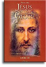 Jésus revient dans sa Gloire (livre 3)