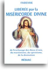 Libérée par la Miséricorde divine