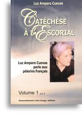 Catéchèse à l'Escorial (volume 1)