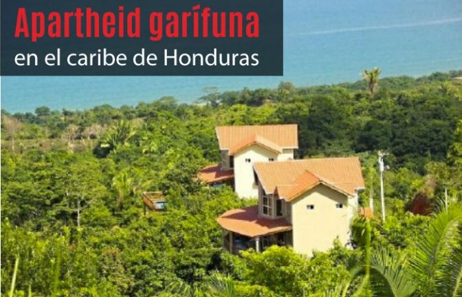 Apartheid garífuna en el caribe de Honduras (I)