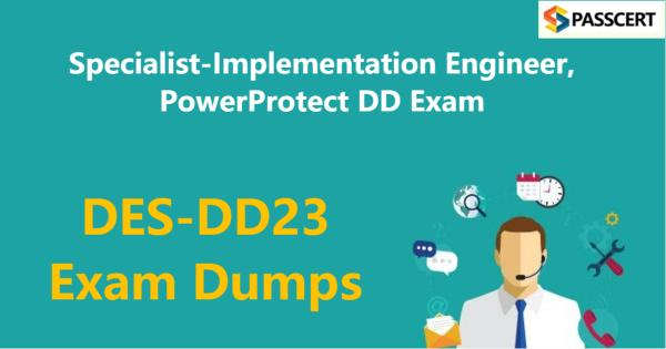 DES-DD23 Exam Dumps - Specialist-Implementation Engineer, PowerProtect DD Exam
