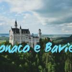 Viaggio in Baviera: consigli utili su cosa vedere