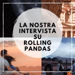 La nostra intervista su Rolling Pandas