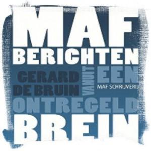 MAF-berichten-vanuit-een-ontregeld-brein-door-Gerard-de-Bruin6-206x300-framed