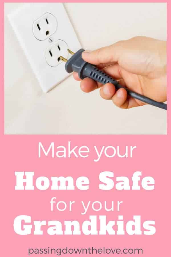 Make your home safe for grandchildren.  Babyproof and prevent accidents and injuries.  Take these steps now to ensure the safety of your precious grandchildren.