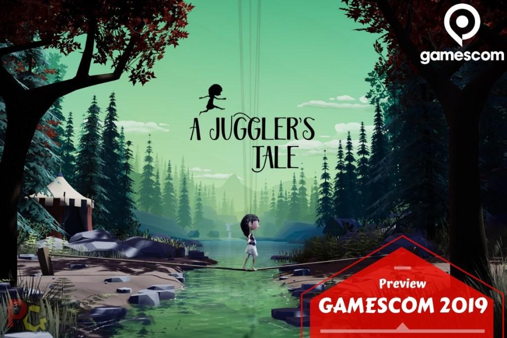 Preview gamescom A juggler's Tale