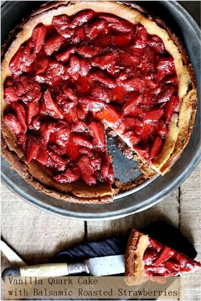 Baking| Vanilla Quark Cheesecake {Vanilla Quarktorte} with Roasted Balsamic Strawberries