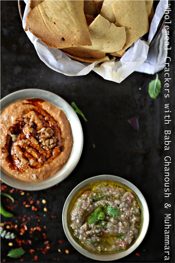 Baking | Wholemeal Crackers with Baba Ghanouj & Muhammara … dips of delight!