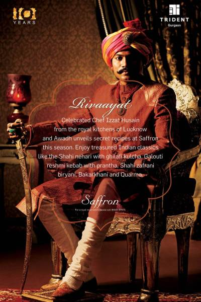 Food feature | RIVAAYAT … A Royal Indian Experience at Saffron, Trident, Gurgaon, & a Murgh Hara Pyaz recipe from Chef Izzat Hussain