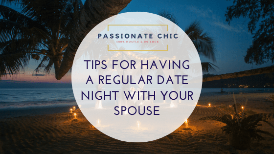 tips-for-having-regular-date-night-passionate-chic