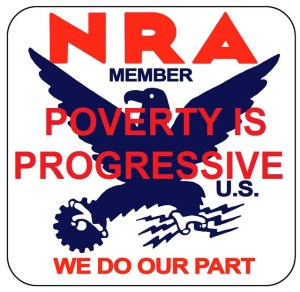PROGRESSIVE POVERTY NRA