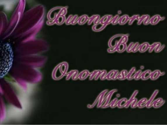 foto buon onomastico michele fiore
