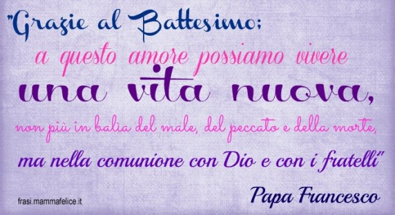 frasi battesimo papa francesco